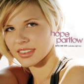 Hope Partlow - Who We Are [Saturday Night Mix]