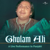 Ghulam Ali - A Live Performance In Punjabi