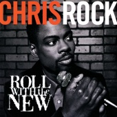 Chris Rock - Roll With The New