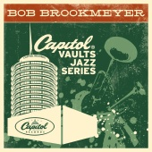 Bob Brookmeyer - The Capitol Vaults Jazz Series