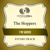 The Hoppers - I'm Saved