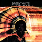 Barry White - Is This Whatcha Wont