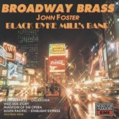 The Black Dyke Mills Band - Broadway Brass