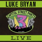 Luke Bryan - Live From Capitol Street Party