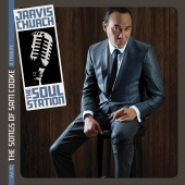 Jarvis Church - The Soul Station Vol. 01 The Songs of Sam Cooke: A Tribute