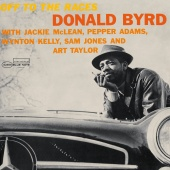 Donald Byrd - Off To The Races (Remastered)