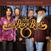 The Oak Ridge Boys - The Gospel Collection