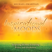 Michael Omartian - Inspirational Moods - Inspiring Hymns Featuring Piano And Orchestra