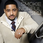 Smokie Norful - Once In A Lifetime (Deluxe Edition)