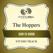 The Hoppers - God Is Good