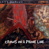Let's Active - Crows On A Phone Line