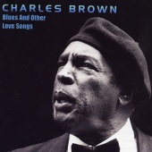 Charles Brown - Blues And Other Love Songs