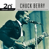 Chuck Berry - 20th Century Masters: The Best Of Chuck Berry - The Millennium Collection