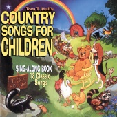 Tom T. Hall - Country Songs For Children (Reissue)