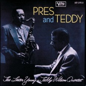Lester Young - Pres & Teddy