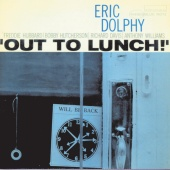 Eric Dolphy - Out To Lunch (The Rudy Van Gelder Edition)