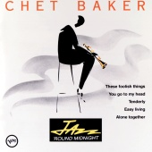 Chet Baker - Jazz 'Round Midnight