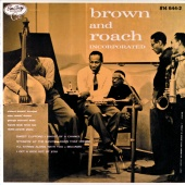 Clifford Brown - Brown And Roach Incorporated