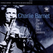 Charlie Barnet - The Capitol Big Band Sessions