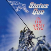Status Quo - In The Army Now (Deluxe)