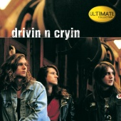 Drivin' N' Cryin' - Ultimate Collection:  Drivin' N' Cryin'