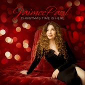 Jaimee Paul - Christmas Time Is Here