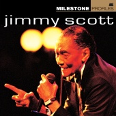 Jimmy Scott - Milestone Profiles