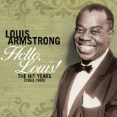 Louis Armstrong - Hello Louis - The Hit Years (1963-1969)