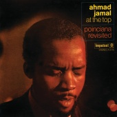 Ahmad Jamal - At The Top: Poinciana Revisited (Live At The Village Gate / 1968)