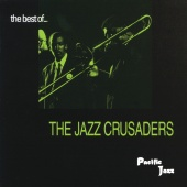 The Jazz Crusaders - The Best Of The Jazz Crusaders