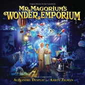 Alexandre Desplat - Mr. Magorium's Wonder Emporium (Original Motion Picture Soundtrack)