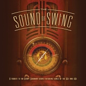 The Jeff Steinberg Orchestra - The Sound Of Swing: A Tribute To The Benny Goodman Sound And Songs Of The 30s And 40s