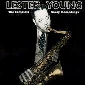 Lester Young - The Complete Savoy Recordings