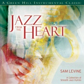 Sam Levine - Jazz From The Heart
