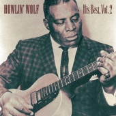 Howlin' Wolf - His Best, Vol.2