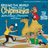 Alvin And The Chipmunks - Around The World With The Chipmunks