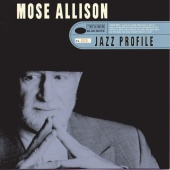 Mose Allison - Jazz Profile: Mose Allison
