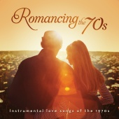 Sam Levine - Romancing The 70's: Instrumental Hits Of The 1970s