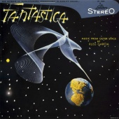 Russ Garcia - Fantastica - Music From Outer Space