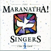 Maranatha! Vocal Band - I See The Lord