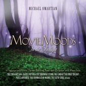 Michael Omartian - Movie Moods: In The Twilight - 12 Supernatural Movie Themes Featuring Piano And Orchestra