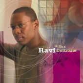 Ravi Coltrane - In Flux