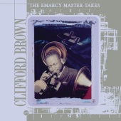 Clifford Brown - The Emarcy Master Takes (Vol. 1)