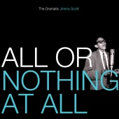 Jimmy Scott - All Or Nothing At All: The Dramatic Jimmy Scott