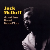 Jack McDuff - Another Real Good'Un
