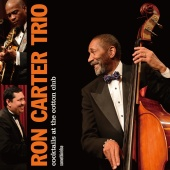 Ron Carter - Cocktails At The Cotton Club [Live At The Cotton Club / 2012]