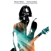 Steven Wilson - Home Invasion: In Concert At The Royal Albert Hall [Live]