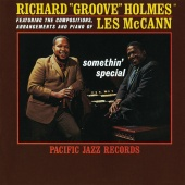"Richard ""Groove"" Holmes - Somethin' Special"