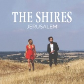 The Shires - Jerusalem