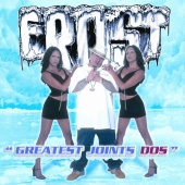 Frost - Greatest Joints Dos